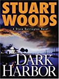 Woods, Stuart: Dark Harbor