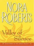 Roberts, Nora: Valley of Silence