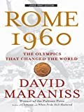 Maraniss, David: Rome 1960: The Olympics That Changed the World (Large Print Press)