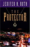 Ruth, Jenifer: The Protector