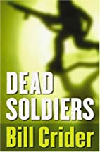 Dead Soldiers by Bill Crider