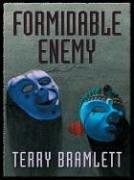 Formidable Enemy by Terry Bramlett