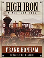 High Iron: A Western Trio (Five Star…