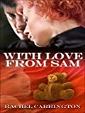 Rachel Carrington: Five Star Expressions - With Love From Sam