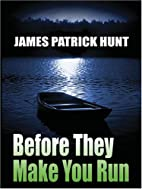 Before They Make You Run (Five Star First…