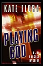 Playing God by Kate Clark Flora