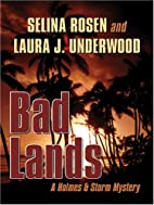 Bad Lands: A Holmes & Storm Mystery (Five…