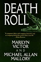 Death Roll by Marilyn Victor