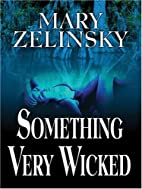 Something Very Wicked (Five Star…