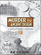 Murder by Ancient Design: A Willi Gallagher…