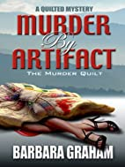 Murder by Artifact: The Murder Quilt (Five…