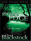 Blackstock, Terri: River&#39;s Edge