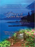 DeMoss, Nancy Leigh: A Place of Quiet Rest: Finding Intimacy with God Through a Daily Devotional Life (Christian Softcover Originals)