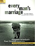 Arterburn, Stephen: Every Man's Marriage: Every Man's Guide to Winning the Heart of a Woman