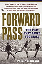 Forward Pass: The Play That Saved Football…