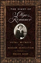 The Diary of Olga Romanov: Royal Witness to…