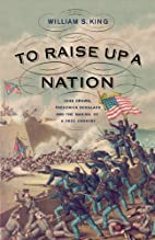 To Raise Up a Nation: John Brown, Frederick…