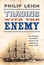 Trading with the Enemy: The Covert Economy…
