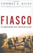 Fiasco: The American Military Adventure in…