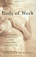 Body of Work: Meditations on Mortality from…