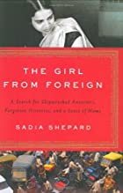 The Girl from Foreign: A Search for…