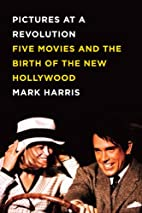 Pictures at a Revolution: Five Movies and…