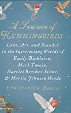A Summer of Hummingbirds: Love, Art, and…