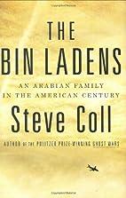The Bin Ladens: An Arabian Family in the…