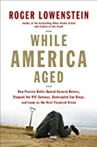 While America Aged: How Pension Debts Ruined…