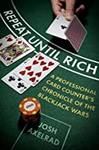Repeat Until Rich: A Professional Card…