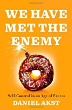 We Have Met the Enemy: Self-Control in an…
