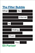 The Filter Bubble: What the Internet Is…