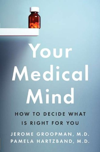 your-medical-mind-how-to-decide-what-is-right-for-you