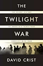 The Twilight War: The Secret History of…