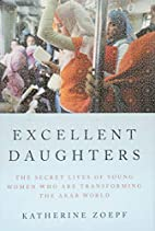 Excellent Daughters: The Secret Lives of…