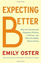 Expecting Better: Why the Conventional…