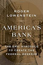 America's Bank: The Epic Struggle to…