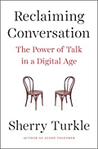 Reclaiming Conversation: The Power of Talk…