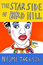 The Star Side of Bird Hill: A Novel by Naomi…