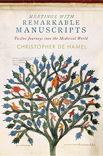 meetings-with-remarkable-manuscripts-twelve-journeys-into-the-medieval-world