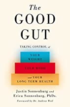 The Good Gut: Taking Control of Your Weight,…