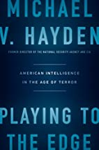 Playing to the Edge: American Intelligence…