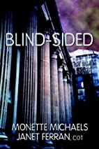 Blind-Sided by Monette Michaels