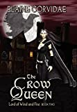 Corvidae, Elaine: The Crow Queen