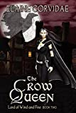 Corvidae, Elaine: The Crow Queen (Lord of Wind and Fire)
