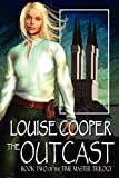 Cooper, Louise: The Outcast