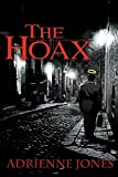 Jones, Adrienne: The Hoax