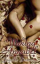 Waking Annabel by Jayelle Drewry