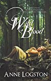Logston, Anne: Wild Blood