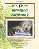 K. S. Brooks: Mr. Pish's Woodland Adventure: Mr. Pish Series